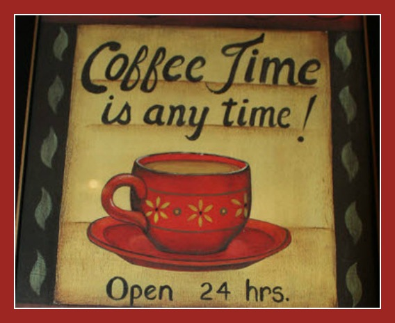 Coffee Time Open 24 Hours