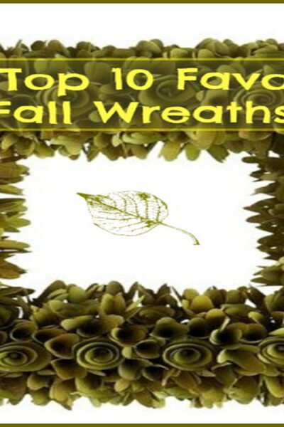 My Top 10 Favorite Fall Wreaths - Sassy Townhouse Living