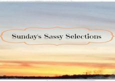 Sundays-Sassy-Selections