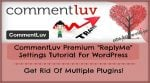 CommentLuv Premium ReplyMe Settings Tutorial For WordPress