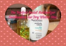 The Perfect Facial Moisturizer Combination For Dry Winter Skin - Sassy Townhouse Living