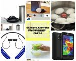 Gadgets and Tech Toys Wishlist Part 6
