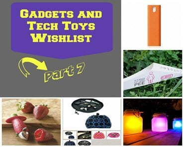 Gadgets and Tech Toys Wishlist – Part 7