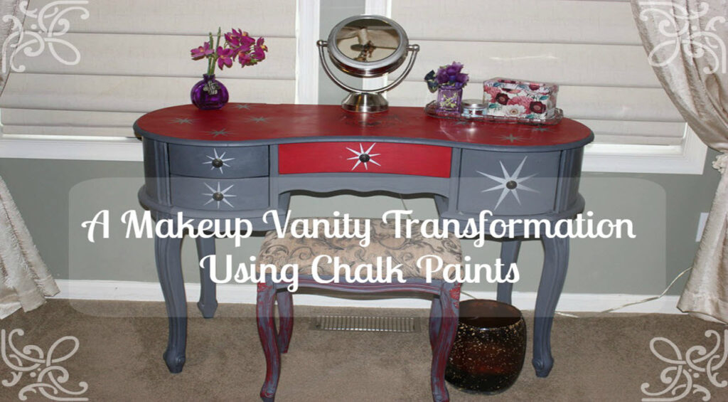 A Makeup Vanity Transformation Using Chalk Paints - Sassy Townhouse Living