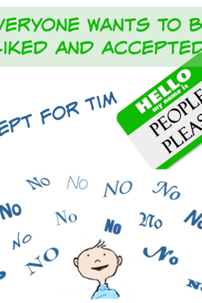 Everyone Wants To Be Liked And Accepted – Except for Tim