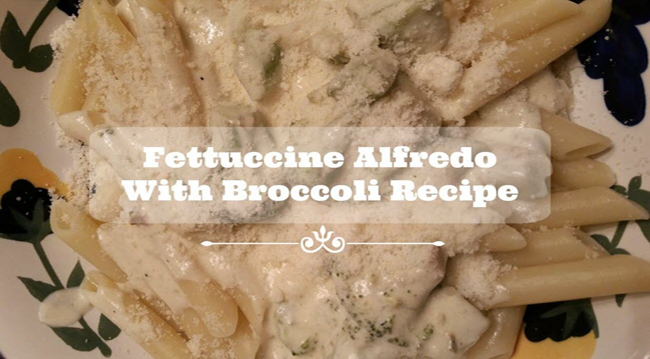 Fettuccine Alfredo With Broccoli Recipe - Sassy Townhouse Living