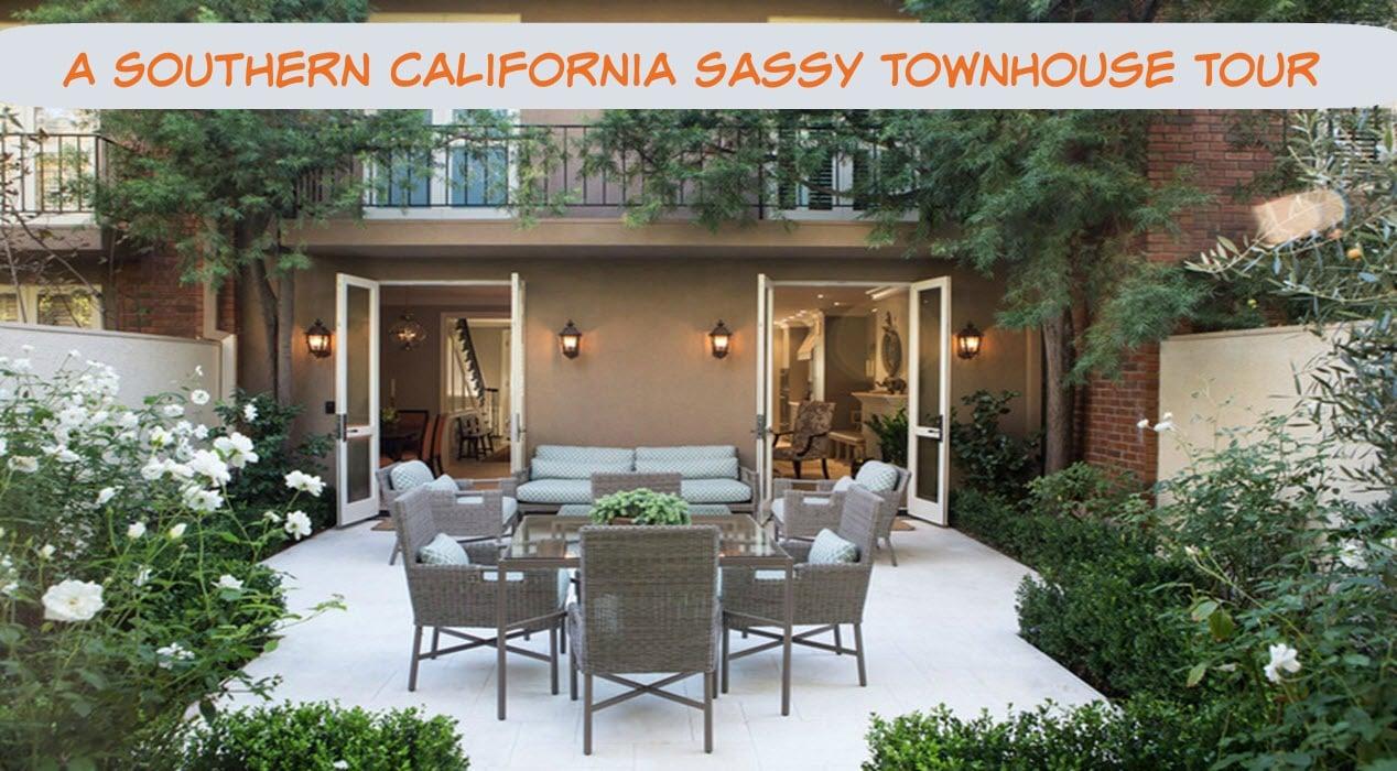 A Southern California Sassy Townhouse Tour