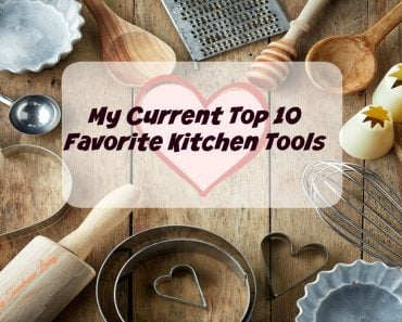 My Current Top 10 Favorite Kitchen Tools - Sassy Townhouse Living