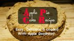 Apple Pie Cake Recipe – Easy, Delicious & Loaded With Apple Goodness!