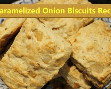 Caramelized Onion Biscuits Recipe - Sassy Townhouse Living