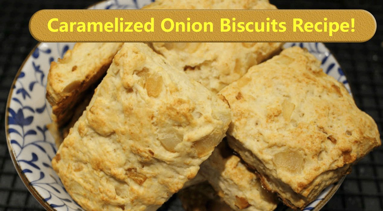 caramelized onion biscuits