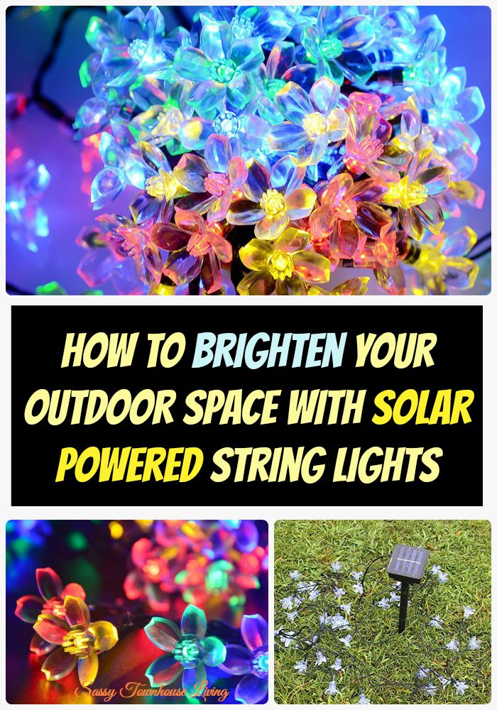 How To Brighten Your Outdoor Space With Solar Powered String Lights - Sassy Townhouse Living