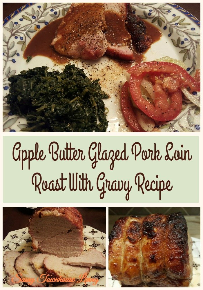 Apple Butter Glazed Pork Loin Roast With Gravy Recipe - Sassy Townhouse Living