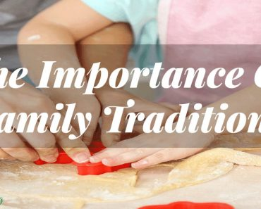 The Importance Of Family Traditions-Sassy Townhouse Living