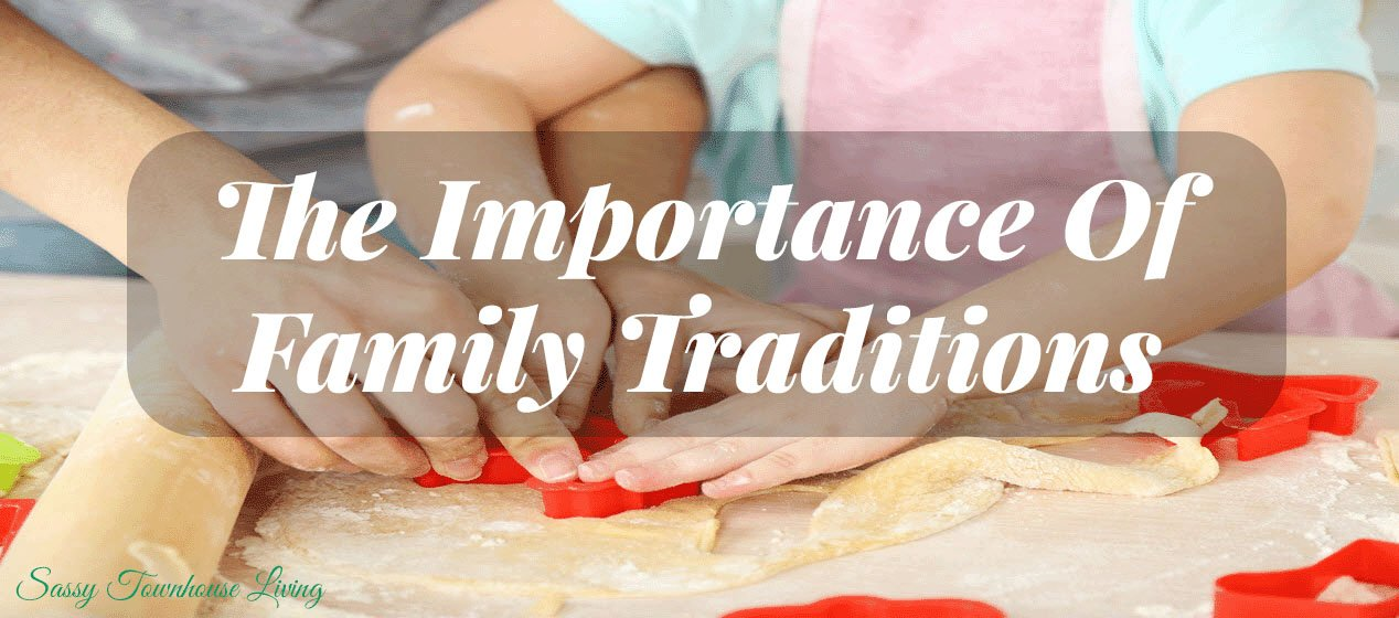 The Importance of Family Tradition