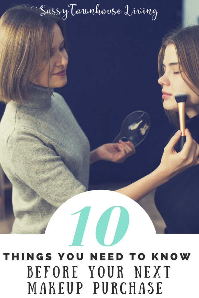 10 Things You Need To Know Before Your Next Makeup - Sassy Townhouse Living