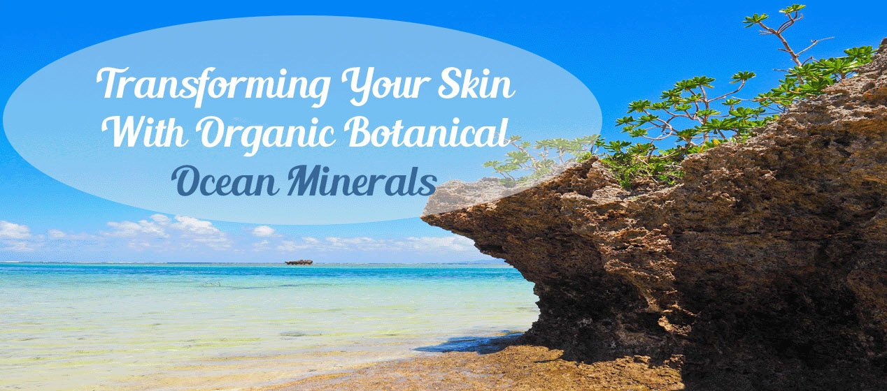 Transforming Your Skin With Organic Botanical Ocean Minerals Featured-Sassy Townhouse Living