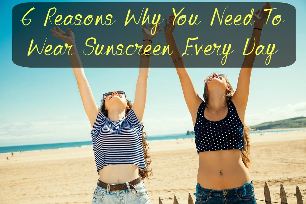 Wear Sunscreen Every Day
