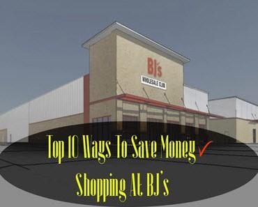 Top 10 Ways To Save Money Shopping At BJ's-Thumbnail
