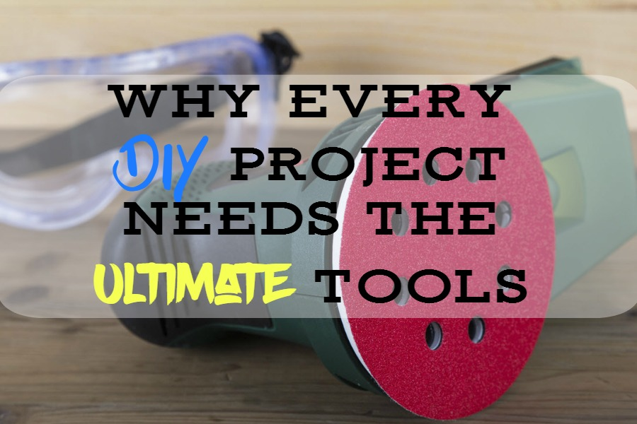 Why Every DIY Project Needs The Ultimate Tools - SassyTownhouseLiving