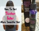 How To Get Thicker, Fuller, More Beautiful Hair