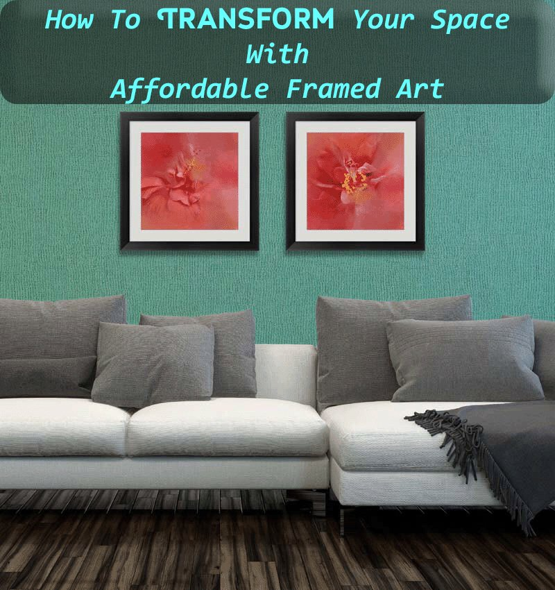 How To Transform Your Space With Affordable Framed Art-Sassy Townhouse Living