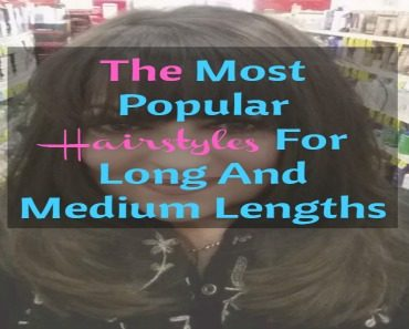The Most Popular Hairstyles For Long And Medium Lengths_Sassy Townhouse Living