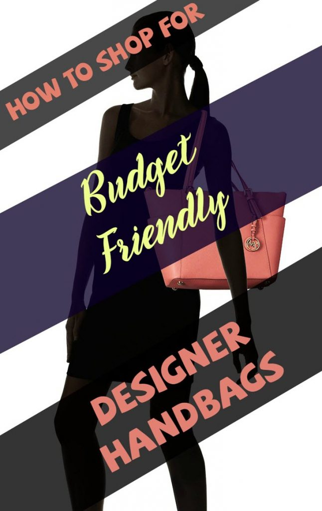 How To Shop For Budget Friendly Designer Handbags - Sassy Townhouse Living