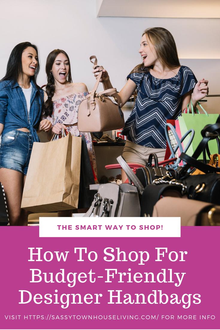 How To Shop For Budget Friendly Designer Handbags_Sassy Townhouse Living