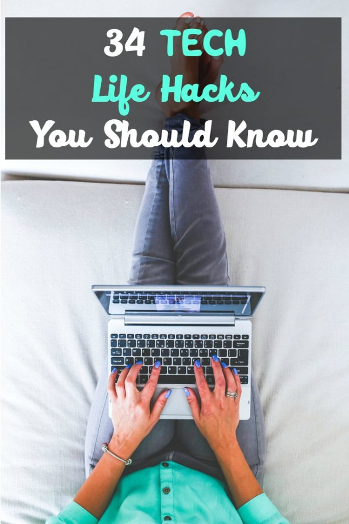 34 Tech Life Hacks You Should Know - Sassy Townhouse Living