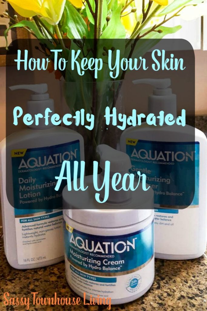 How To Keep Your Skin Perfectly Hydrated All Year - Sassy Townhouse Living