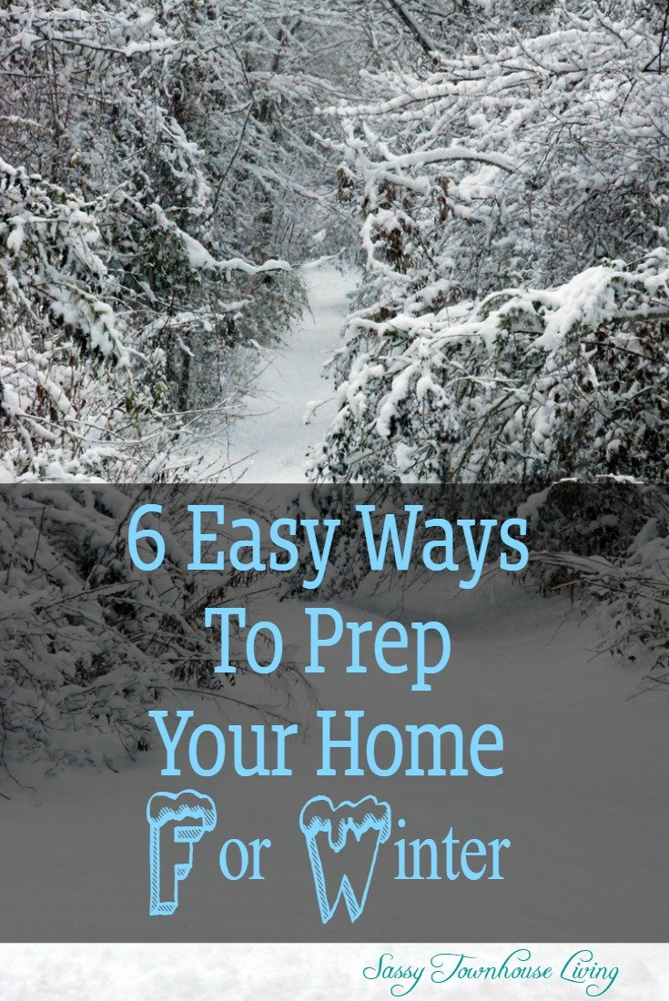 6 Easy Ways To Prep Your Home For Winter - Sassy Townhouse Living