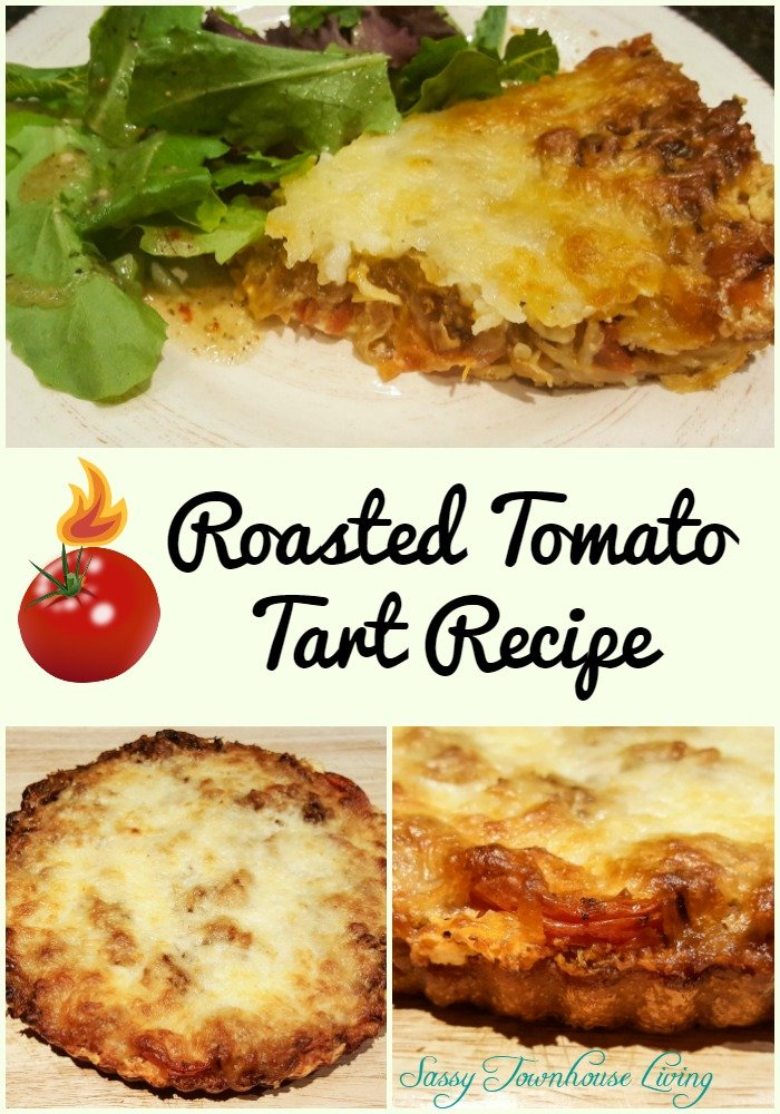Roasted Tomato Tart Recipe - Sassy Townhouse Living