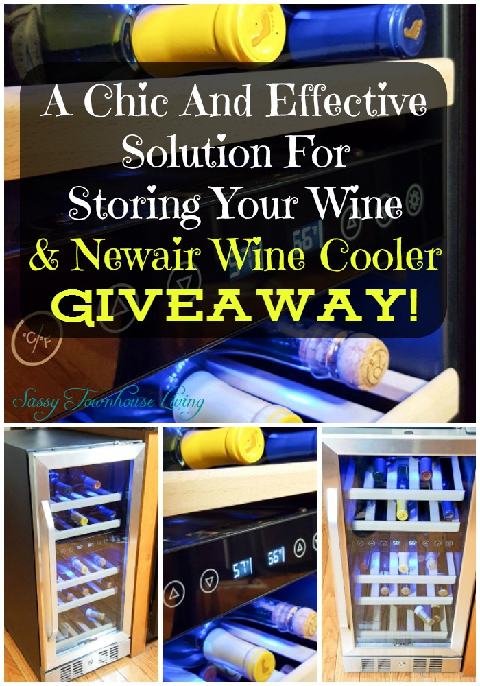 A Chic And Effective Solution For Storing Your Wine & Newair Wine Cooler Giveaway! Sassy Townhouse Living