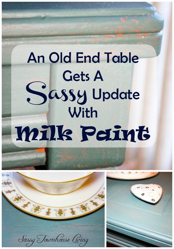 An Old End Table Gets A Sassy Update With Milk Paint - Sassy Townhouse Living