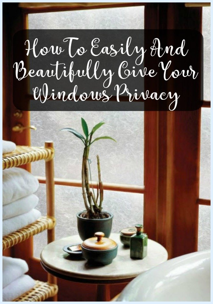 How To Easily And Beautifully Give Your Windows Privacy - Sassy Townhouse Living