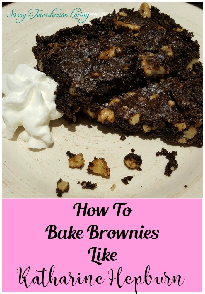 How To Bake Brownies Like Katharine Hepburn - Sassy Townhouse Living