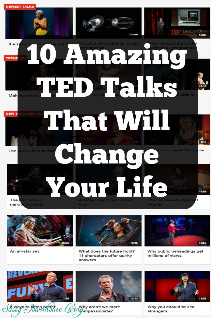 10 Amazing TED Talks That Will Change Your Life - Sassy Townhouse Living