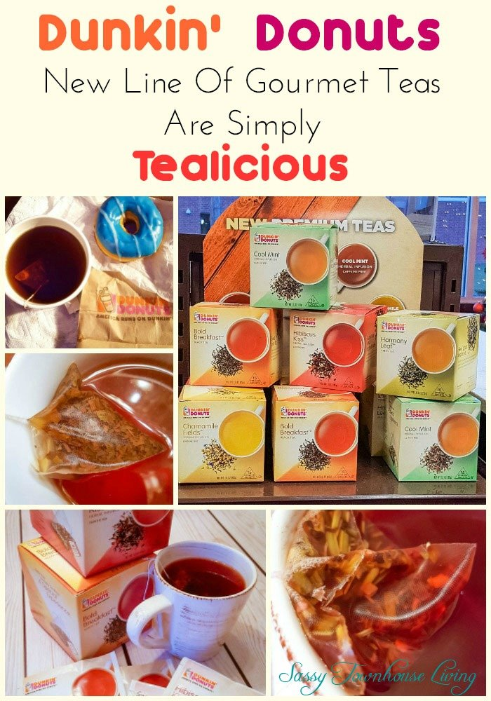 Dunkin' Donuts New Line Of Gourmet Teas Are Simply Tealicious - Sassy Townhouse Living