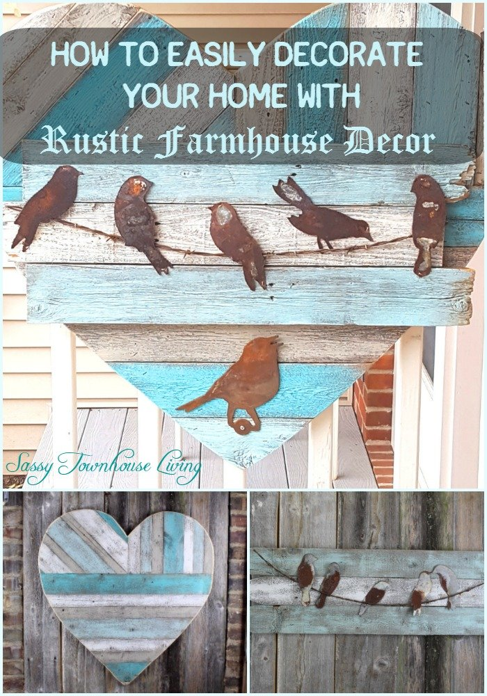 How To Easily Decorate Your Home With Rustic Farmhouse Decor - Sassy Townhouse Living