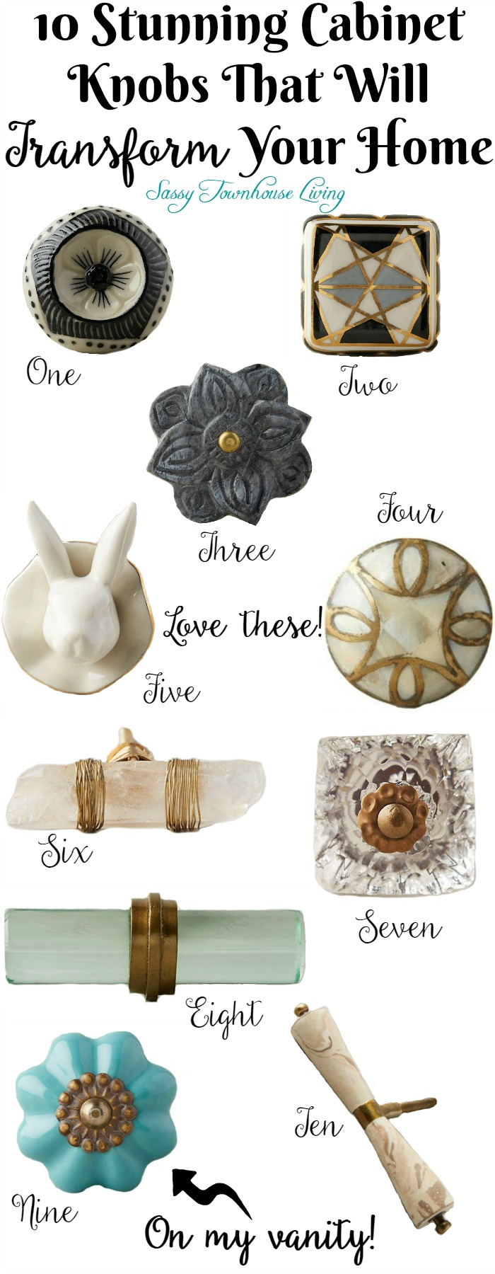 10 Stunning Cabinet Knobs That Will Transform Your Home - Sassy Townhouse Living