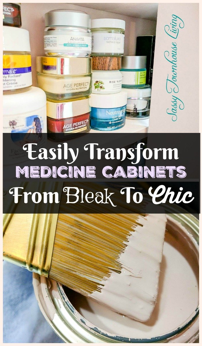 Easily Transform Medicine Cabinets From Bleak To Chic - Sassy Townhouse Living