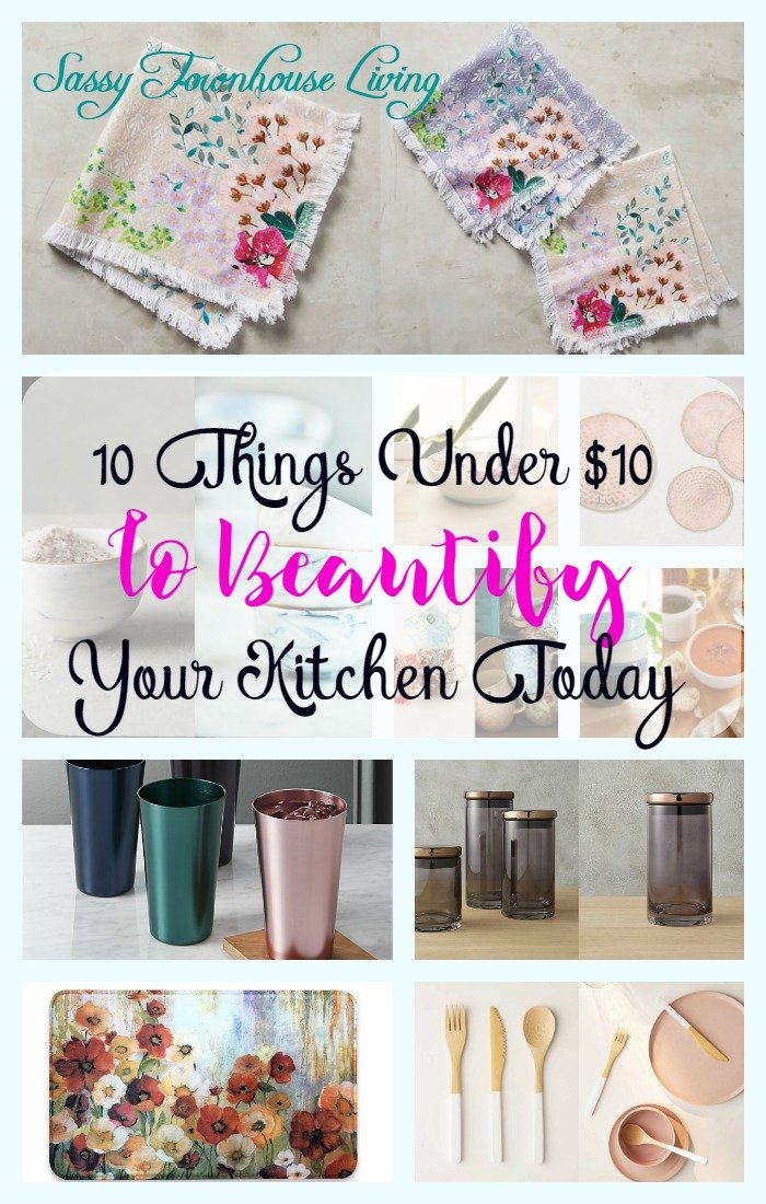 10 Things Under $10 To Beautify Your Kitchen Today - Sassy Townhouse Living