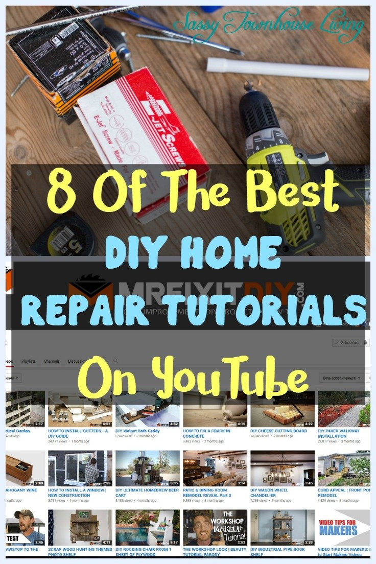8 Of The Best DIY Home Repair Tutorials On YouTube - Sassy Townhouse Living