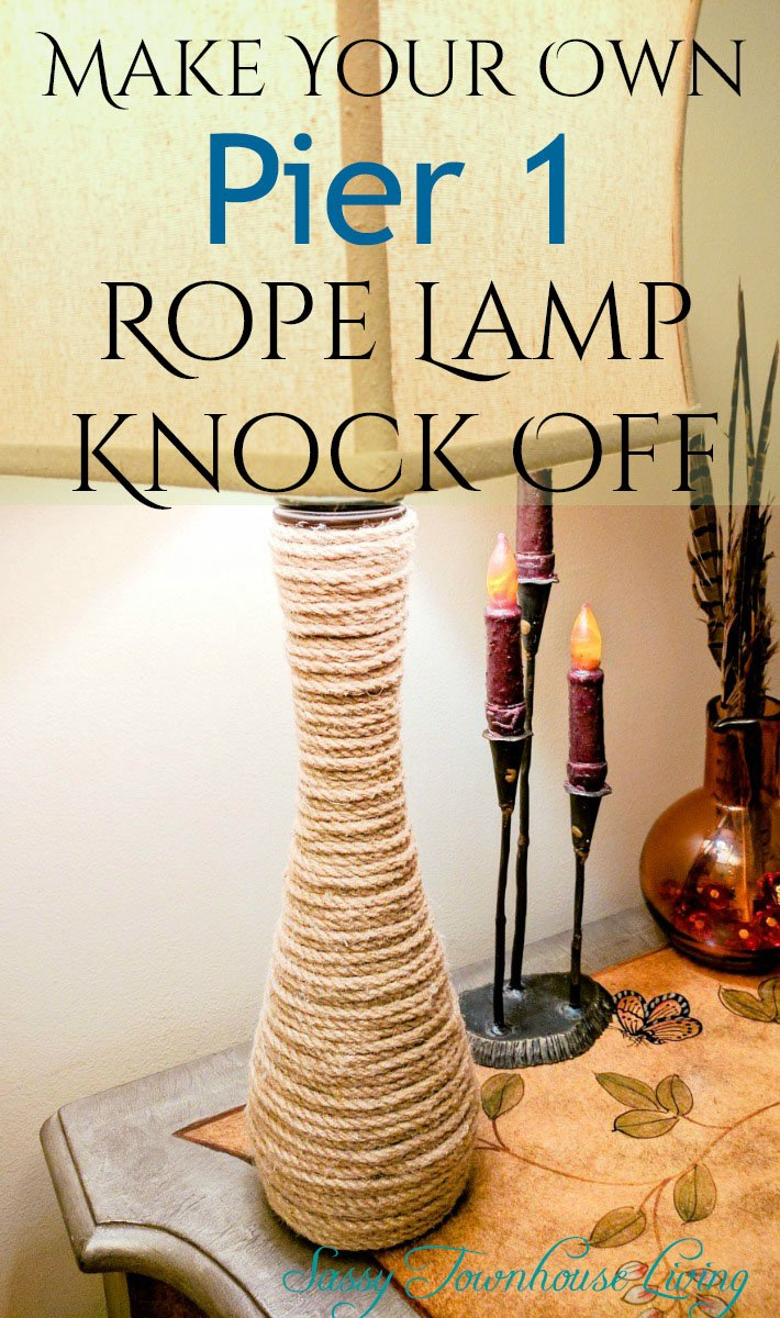 Make Your Own Pier 1 Rope Lamp Knock Off