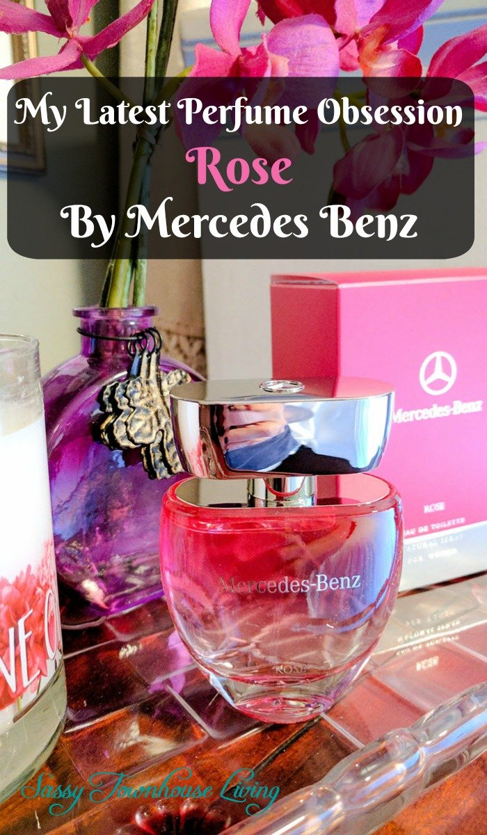 UntitledMy Latest Perfume Obsession - Rose By Mercedes Benz - Sassy Townhouse Living
