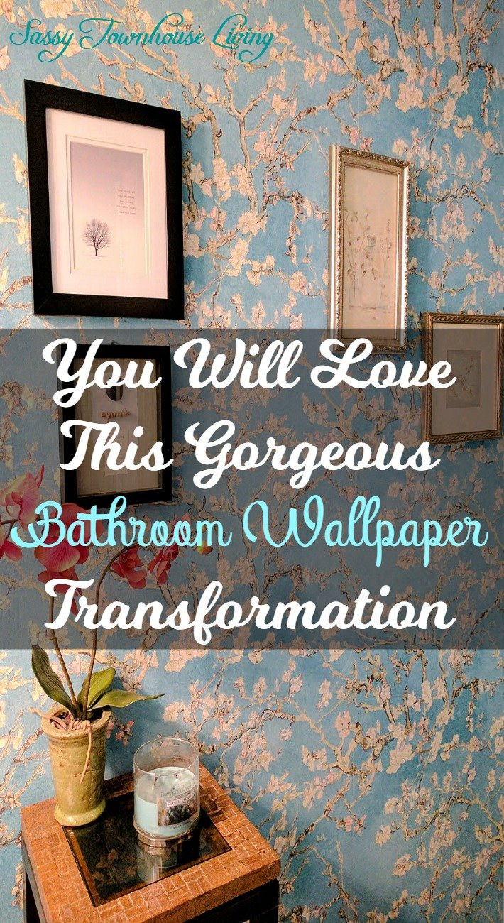 You Will Love This Gorgeous Bathroom Wallpaper Transformation - Sassy Townhouse Living