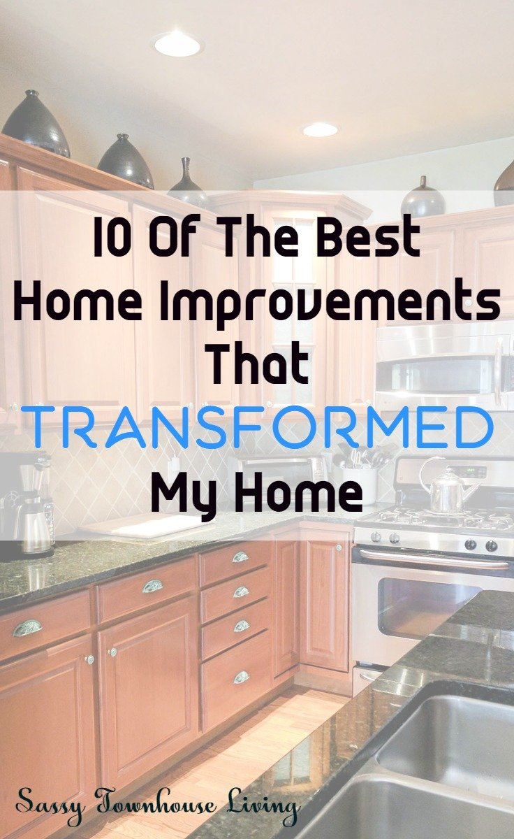 10 Of The Best Home Improvements That Transformed My Home - Sassy Townhouse Living