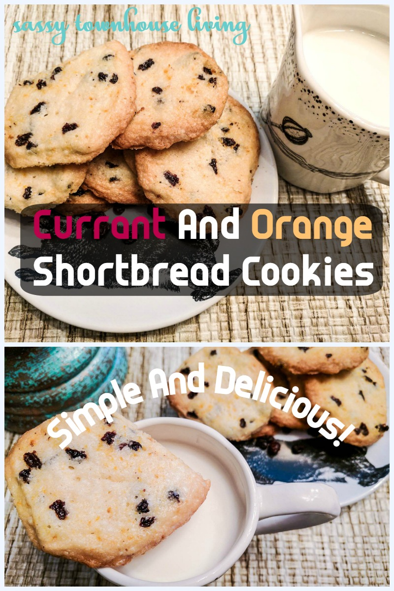 Currant And Orange Shortbread Cookies - Simple And Delicious! Sassy Townhouse Living