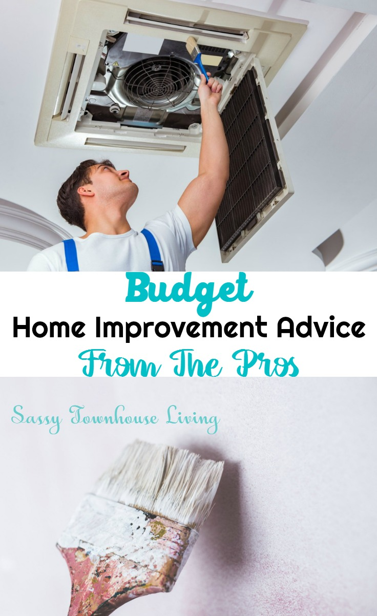 Budget Home Improvement Advice From The Pros - Sassy Townhouse Living